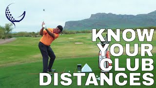 WHY IT'S IMPORTANT TO KNOW YOUR CLUB DISTANCES