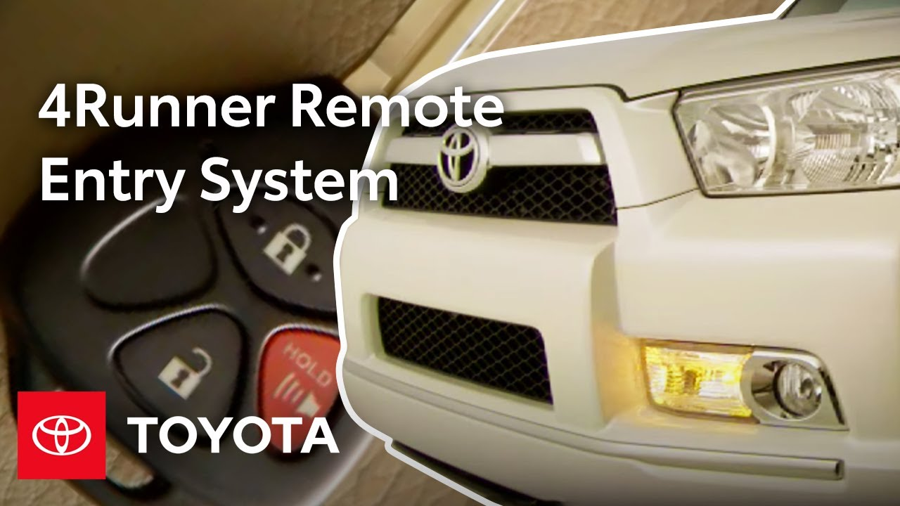 2010 4Runner How-To: Keyless Remote Entry System | Toyota