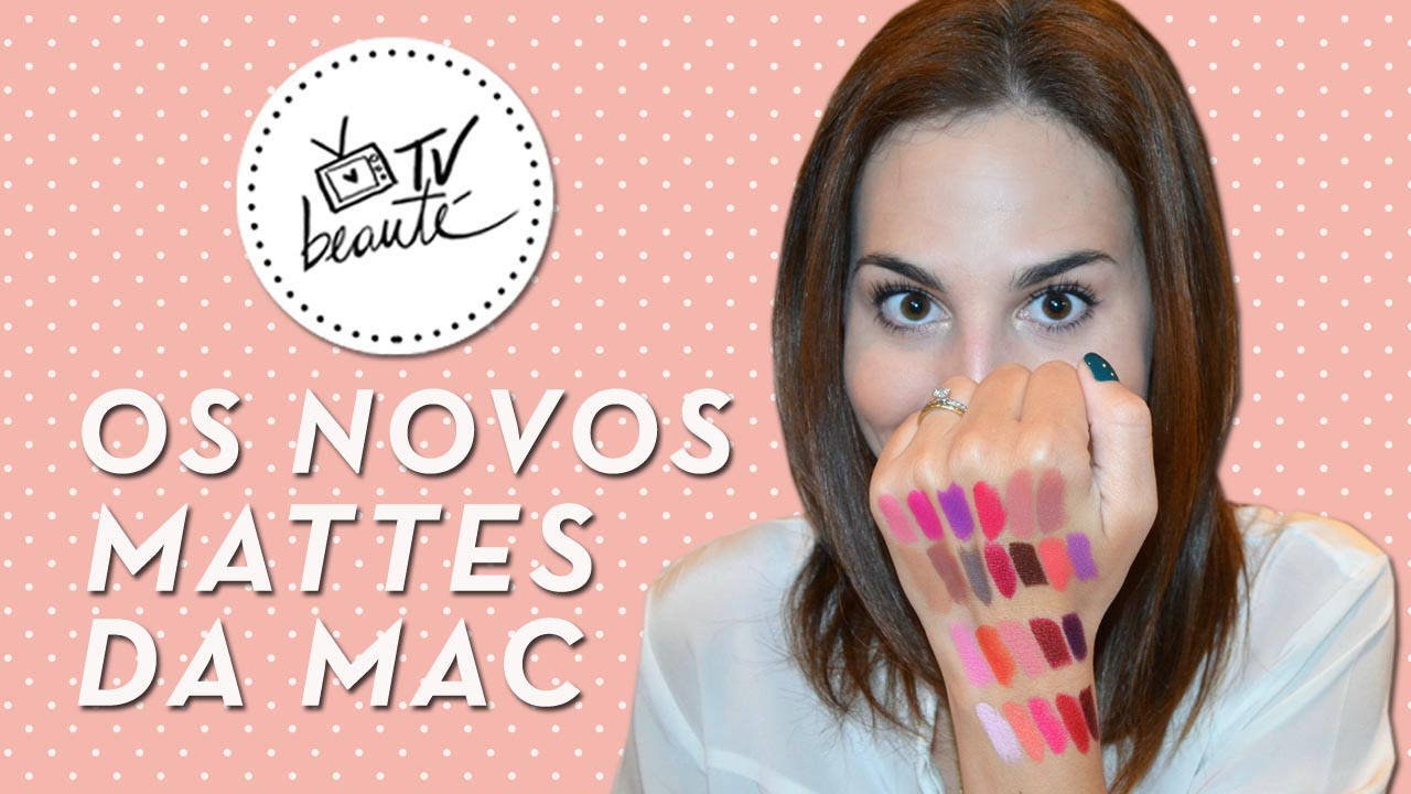 Conhecido Os novos mattes da MAC + Giambatista Valli - TV Beauté | Vic  XU66