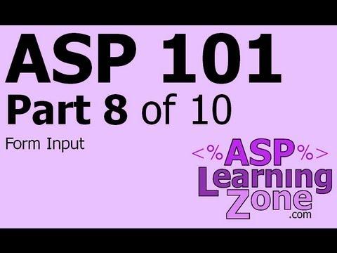 Active Server Pages Tutorial ASP 101 Part 08 of 10: Form Input
