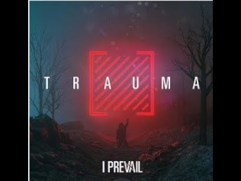"I Prevail release new song ""Bow Down"" off new album ""Trauma"" ...!"