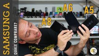 Samsung GALAXY A6 A8 o A5 Confronto. QUALE SCEGLIERE?