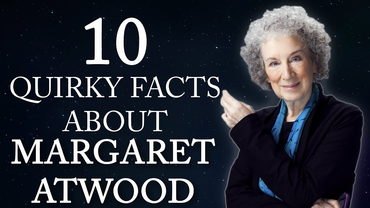 quirky facts about margaret atwood 10 quirky facts about margaret atwood