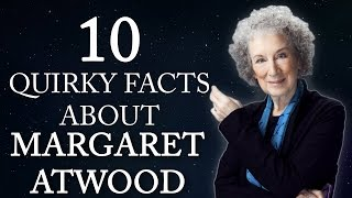 10 Quirky Facts About Margaret Atwood