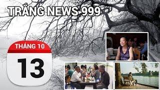 tin nong 24h qua  13-10-2016  trang news 999