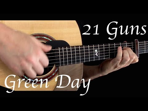 Green Day  21 Guns  Fingerstyle Guitar