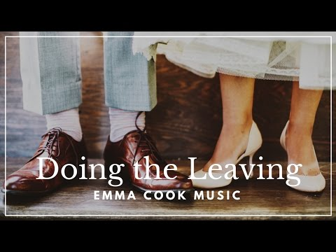 Emma Cook - Doing the Leaving - Official Music Video