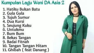 Kumpulan Lagu Weni DA Asia 2 ( Part 1 ) Full Album