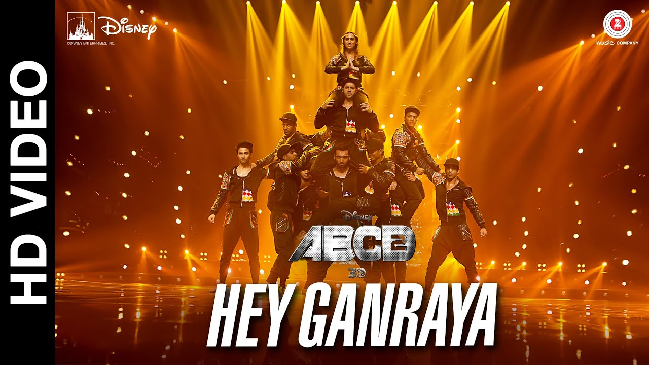 Hey Ganaraya - ABCD – Any Body Can Dance 2 (2015)