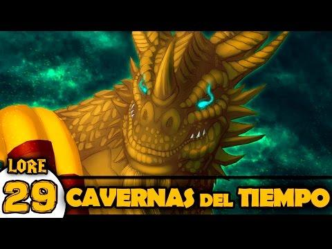 Las CAVERNAS del TIEMPO | LORE Warcraft #29
