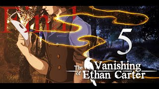Cry Plays: The Vanishing of Ethan Carter [P5] [Final]
