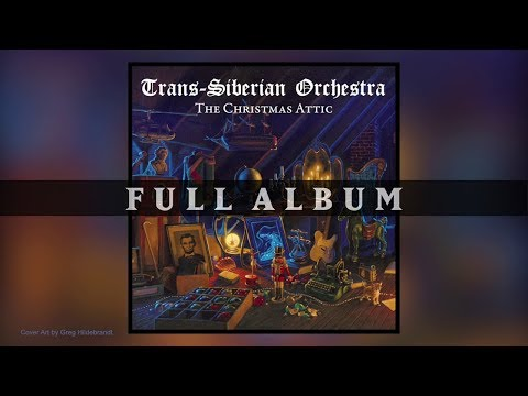 Trans-Siberian Orchestra - The Christmas Attic (Full Album)