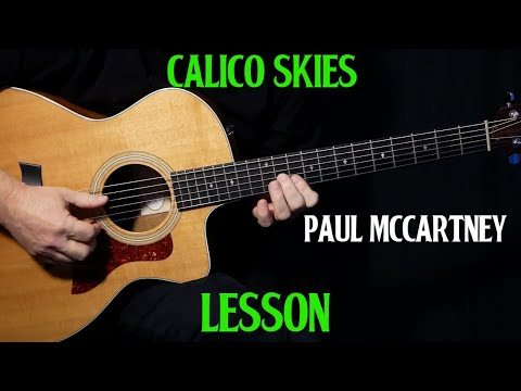 """how to play """"Calico Skies"""" on guitar by Paul McCartney 