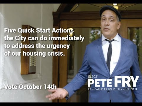On Housing - Pete Fry for Vancouver City Council