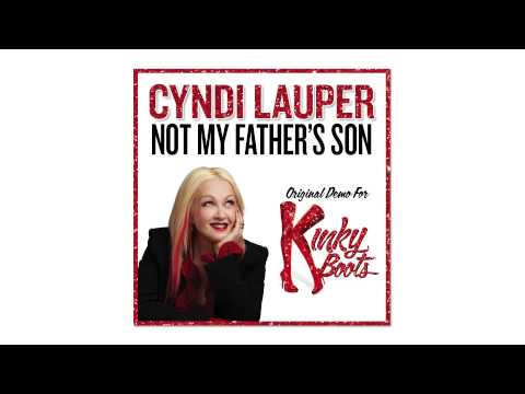 "Cyndi Lauper's Original Demo of ""Not My Father's Son"" for KINKY BOOTS Mp3"