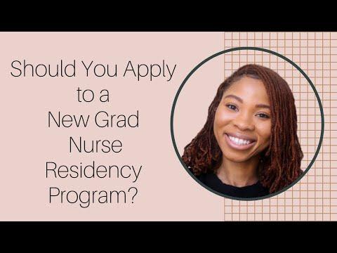 Should You Apply To A New Grad Nurse Residency Program?
