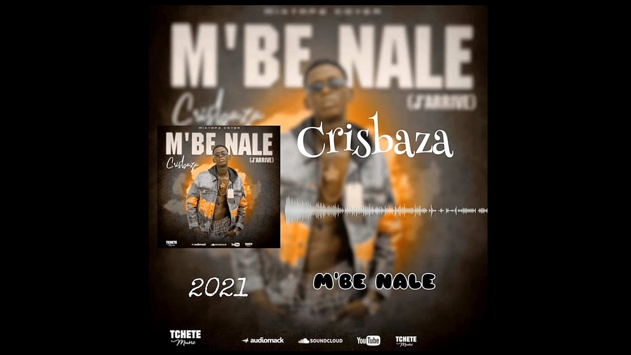 CRISBAZA (MIXTAPE M'BE NALE 2021)
