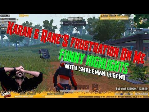 Rane Karan Frustration ON Me Ll Funny Pubg Highlights
