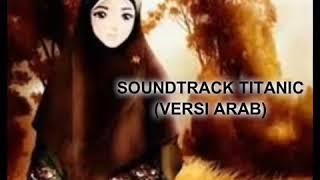 Lagu TITANIC (VERSI ARAB)