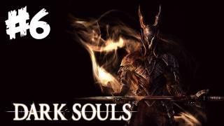 Dark Souls Walkthrough Part 6 - Super Terrifying Battle! - Let