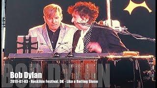 Bob Dylan - Like a Rolling Stone - 2019-07-03 - Roskilde Festival, DK