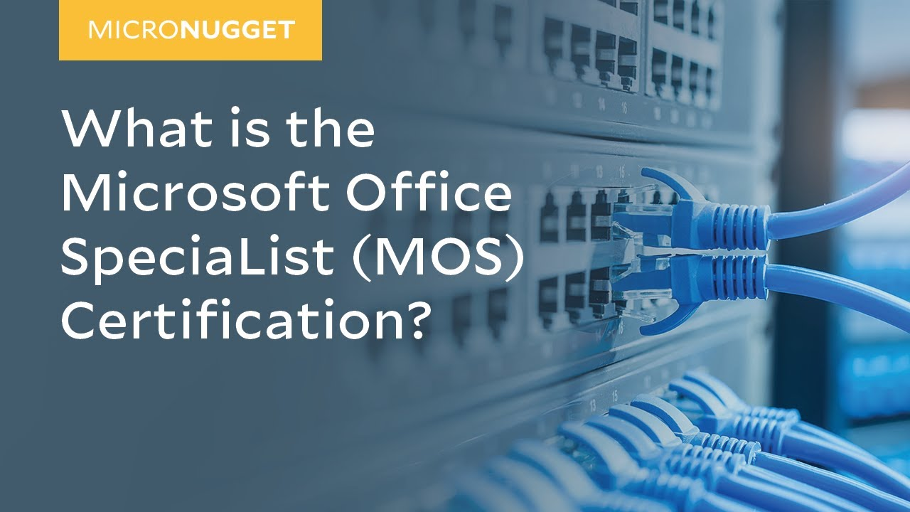 Micronugget What Is The Microsoft Office Specialist Mos