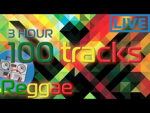 3 HOURS REGGAE 🎧 Over 100 reggae tracks