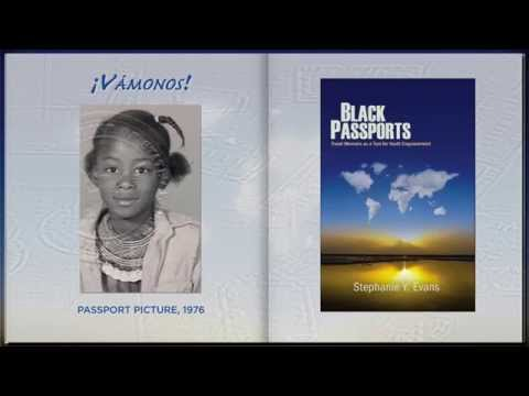 Black Passports: Travel Memoirs as a Tool for Youth Empowerment (SUNY, 2014)
