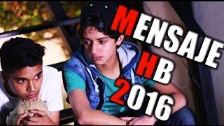 Mensaje Para HB del 2016 / Harold - Benny / #MensajeHB