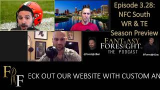 Fantasy Foresight The Podcast! - Ep. 3.28 - NFC South WR & TE 2020 Season Preview