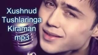 Download Xushnud... Tushlaringa kiraman Mp3 and Videos