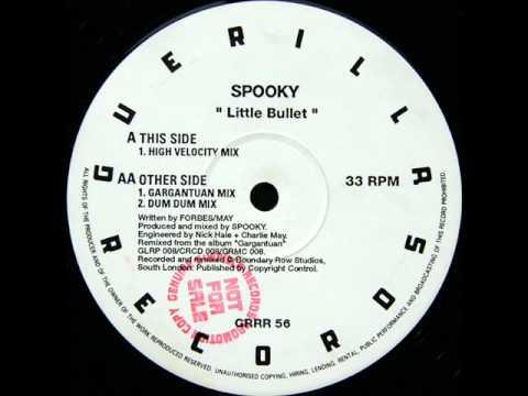 Spooky - Little Bullet (High Velocity Mix)