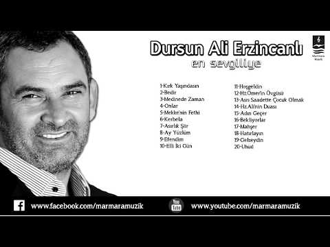 DURSUN ALİ ERZİNCANLI  EN  ÇOK SEVİLEN 20 ESER...!