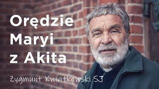 Orędzie Maryi z Akita - o. Zygmunt Kwiatkowski SJ
