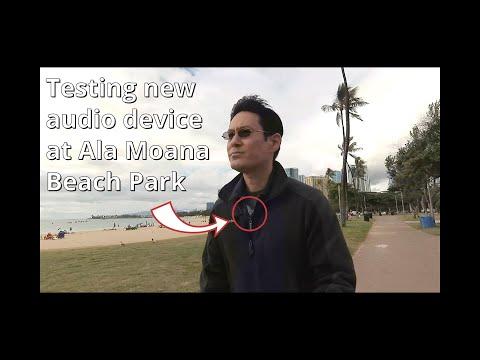 Testing A New Audio Device At Ala Moana Beach Park