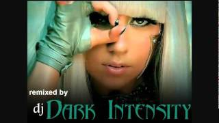 Pokerface -  Lady Gaga - dj Dark Intensity Remix