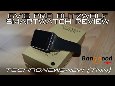 GV18 Pro Blitzwolf SmartWatch Review for Android iPhone Windows Phone from Banggood.com