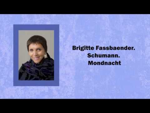 Brigitte Fassbaender. Mondnacht
