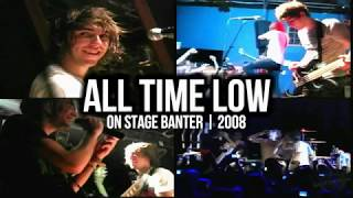 ALL TIME LOW Alex Gaskarth vs Jack Barakat Stage Banter compilation | 2008