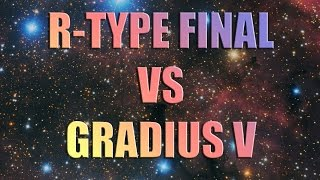 R-TYPE FINAL [vs] GRADIUS V. PLAYSTATION 2 (PS2) REVIEW. BAKE OFF
