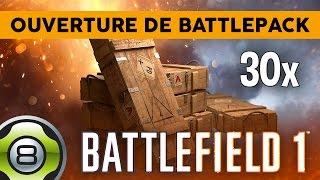 Skins, Massue & Couteau légendaire 👌 - OUVERTURE DE BATTLEPACK - Battlefield 1 FR