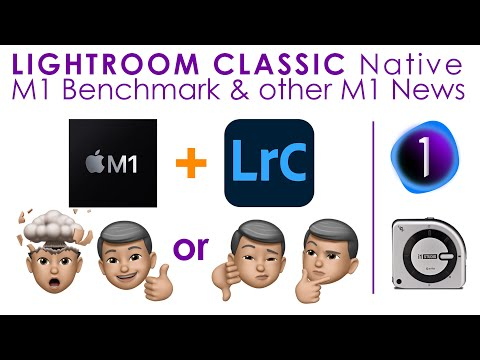 Lightroom Classic M1 Native Benchmark, Live View Tether, Capture1 21 test update & i1Studio for M1!