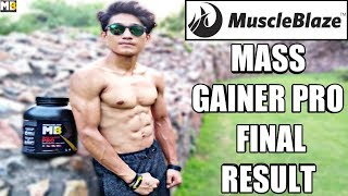 MuscleBlaze Mass Gainer Pro || Final Result (I