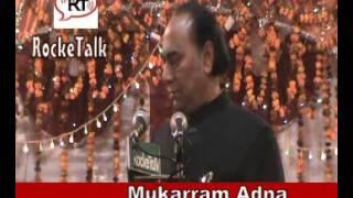 chadar , bewafa,uska naam,bura, kya ho gaya  par sher by Mukarram Adna. purkazi Mushaira