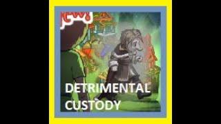 Detrimental Custody Ghost Tales