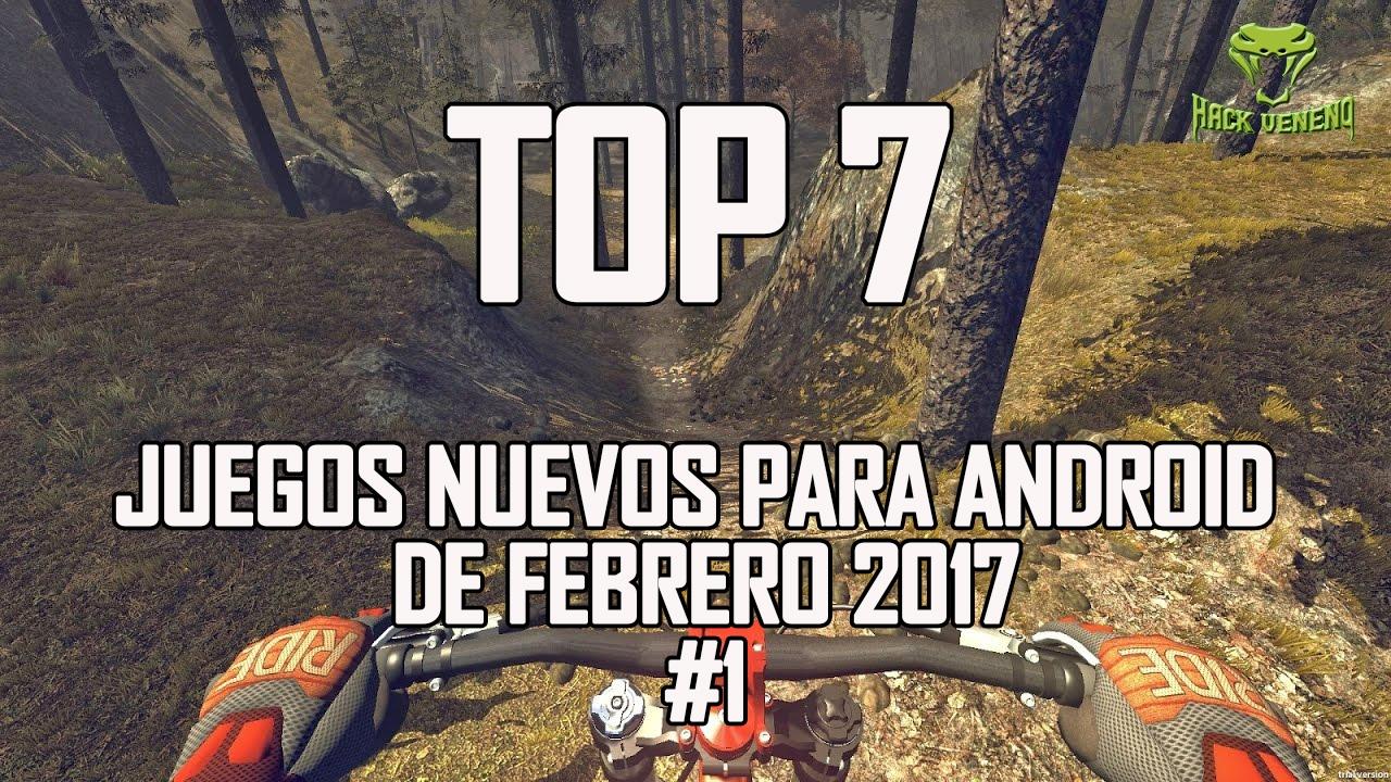 Download TOP 7 JUEGOS NUEVOS Y GRATIS PARA ANDROID 2017 | CUALQUIER MOVIL | Hack Veneno 💯👌