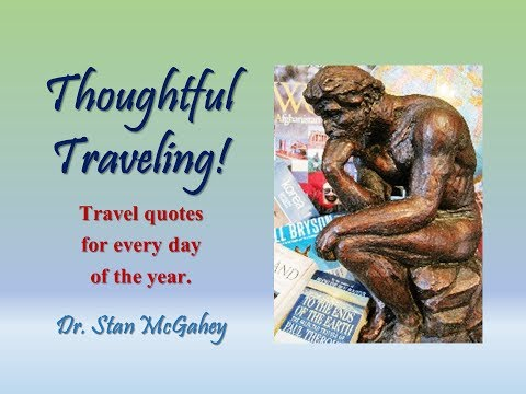 """Thoughful Traveling"" ~ July 25 (Mason Cooley)"