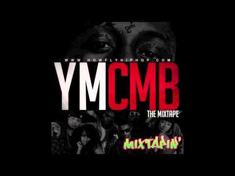 Lil Wayne And Young Money - Its Young Money Mixtape (Download Link & Lyrics)