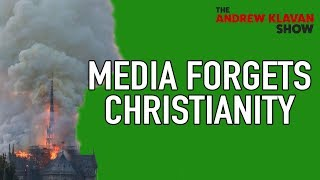 Christianity Absent From Notre-Dame Coverage