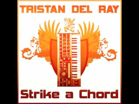 Tristan Del Ray Strike A Chord Just Chords Mix Youtube